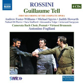 Rossini: Guillaume Tell (William Tell) / Andrew Foster_Williams, Michael Spryes, Judith Howarth, Nahuel Di Pierro, Tara Stafford [4 CDs]