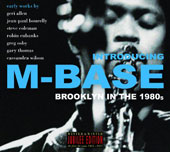 Various Artists: Introducing M-Base [5/18]