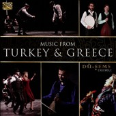 Dü-Sems Ensemble: Music From Turkey & Greece [6/29]