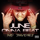 Juneonnabeat: No Favors