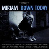 Miriam Linna: Down Today *