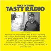Mike O'Brien (Comedy): Tasty Radio [Digipak]