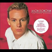 Jason Donovan: Ten Good Reasons