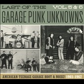 Various Artists: Last of the Garage Punk Unknowns, Vol. 5-6