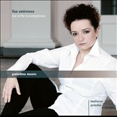 Lisa Smirnova Live at the Concertgebouw - Prokofiev: Piano Soanta No. 8, Op. 84; Beethoven: Piano Sonata No. 32, Op. 111 / Lisa Smirnova, piano