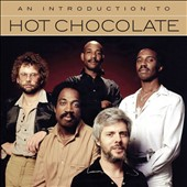 Hot Chocolate (UK): An  Introduction To [4/14] *