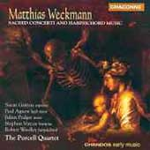 Weckmann: Sacred Concerti and Harpsichord Music
