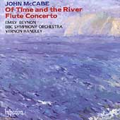 McCabe: Of Time and the River, Flute Concerto / Handley