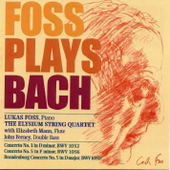 Foss Plays Bach / Mann, Feeney, Elysium String Quartet