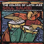 Various Artists: The Colors of Latin Jazz: Soul Sauce!
