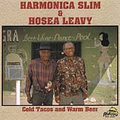 Harmonica Slim: Cold Tacos and Warm Beer *