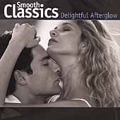 Smooth Classics - Delightful Afterglow