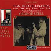 Egk: Irische Legende / Szell, Borkh, Klose, Berry, et al
