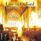 Live in Oxford / Phillips, The Tallis Scholars