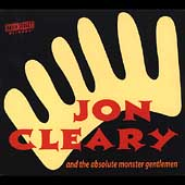 Jon Cleary: Jon Cleary and the Absolute Monster Gentlemen