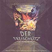 Weber: Der Freisch&#252;tz / Heger, M&#252;ller, Spletter, et al