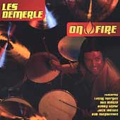 Les DeMerle: On Fire