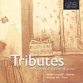 Tributes - Melodies for Clarinet and Piano / Campbell, Ball