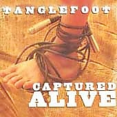 Tanglefoot (Folk): Captured Alive [Digipak]