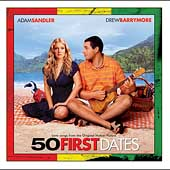 Original Soundtrack: 50 First Dates: Love Songs from the Soundtrack