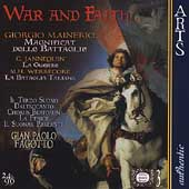 War and Faith - Gabrieli, etc / Gian Paolo Fagotto, et al