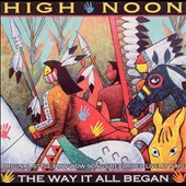 High Noon: Way It All Began