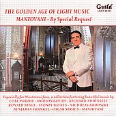 Mantovani: The Golden Age of Light Music: Mantovani by Special Request