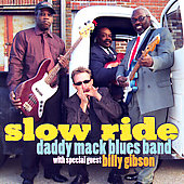 Daddy Mack Blues Band: Slow Ride