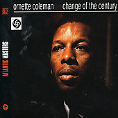 Ornette Coleman: Change of the Century