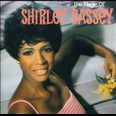Shirley Bassey: The Magic of Shirley Bassey