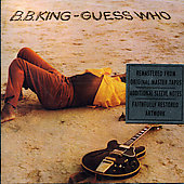 B.B. King: Guess Who