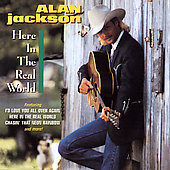 Alan Jackson: Here in the Real World