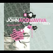 John Acquaviva: From Saturday to Sunday, Vol. 5