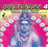Various Artists: The World of Goa Trance, Vol. 4