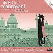 Mantovani: The Best Ever Mantovani Collection