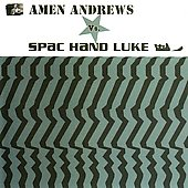 Amen Andrews: Amen Andrews vs. Spac Hand Luke