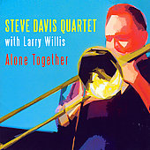 Steve Davis (Trombone): Alone Together