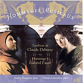 Hommages Musicaux - Tributes to Debussy and Fauré
