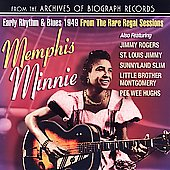 Memphis Minnie: Early Rhythm & Blues from the Rare Regal Sessions: 1934-1942