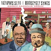 Memphis Slim/Roosevelt Sykes: Double Barreled Boogie