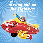 Various Artists: Magnificent Seven Series: Strung Out On Foo Fighters [EP]