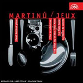 Martinu: Jeux, Miniatures and Mouvements Piano / Karel Kosárek