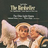 Carl Zeller: The Birdseller / Motta, Ohio Light Opera