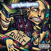 Gym Class Heroes: The Quilt [PA]