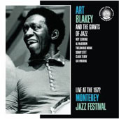 Art Blakey: Live at the 1972 Monterey Jazz Festival
