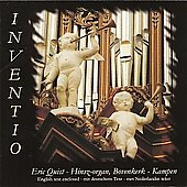 Inventio - Buxtehude: Organ Works / Eric Quist