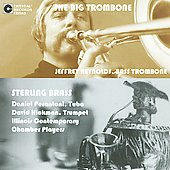 The Big Trombone & Sterling Brass / Reynolds, Perantoni, Hickman, et al