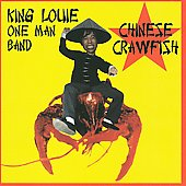 King Louie One Man Band: Chinese Crawfish