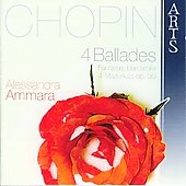 Chopin: Ballades, Mazurkas, Fantasie, Barcarolle / Alessandra Ammara