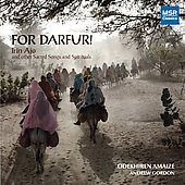 For Darfur! - Irin Ajo and other Sacred Songs and Spirituals / Odekhiren Amaize, Andrew Gordon